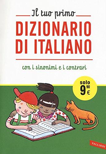 Il tuo primo dizionario di italiano con i sinonimi e i contrari