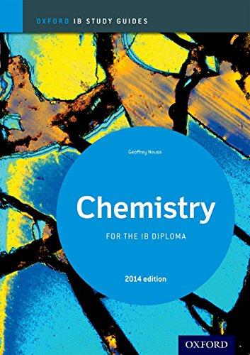 Oxford IB Study Guides: Ib study guide: chemistry. Per le Scuole superiori. Con espansione online por Geoff Neuss
