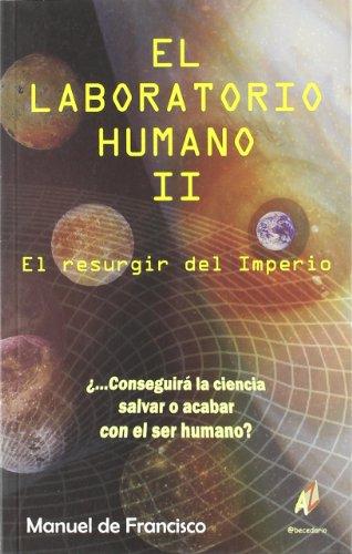 Laboratorio humano 2 por Manuel De Francisco