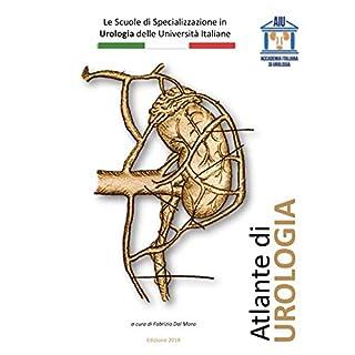 Atlante di Urologia AIU: Accademia Italiana Urologia (Italian Edition)