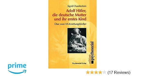 Adolf Hitler Die Deutsche Mutter Und Ihr Erstes Kind über Zwei Ns