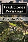 Tradiciones Peruanas: Completo
