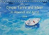 Cinque Terre und Meer in Aquarell und Acryl (Tischkalender 2018 DIN A5 quer): Kunstwerke, die das Licht der Cinque Terre einfangen. (Monatskalender, ... Kunst) [Kalender] [Apr 27, 2017] Adam, Heike - Heike Adam