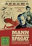 Mann im Spagat - Pace, Cowboy, Pace (Kinofassung)