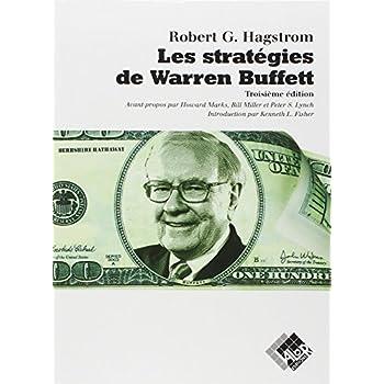 Les stratégies de Warren Buffett: 3ème édition.