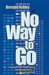 No Way to Go by Bernard Ashley & Andrew Morgan (2009-09-03)