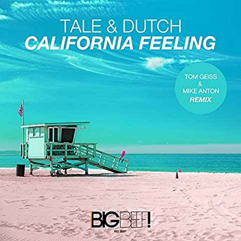 California Feeling (Tom Geiss & Mike Anton Remix)