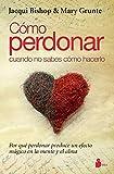 COMO PERDONAR CUANDO NO SABES COMO HACERLO (2013)