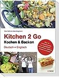 Kitchen 2 Go - Kochen und Backen: Über 70 Lieblingsrezepte von Jugendlichen - international, raffiniert, einfach zu kochen. Das ideale Gastgeschenk und ein Stückchen Heimat in der Ferne!