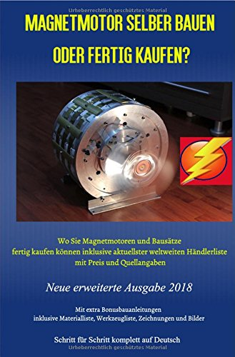 Magnetmotor selber bauen oder fertig kaufen?: Wo Sie Magnetmotoren und Bausätze fertig kaufen...