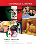 Mexican Americans (Hispanic Americans: Major Minority)