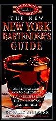 The New York Bartender's Guide (Essential Connoisseur) by Sally Ann Berk (1999-08-15)