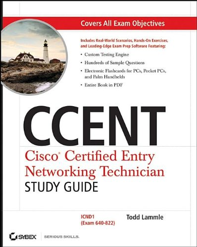 CCENT: Cisco Certified Entry Networking Technician Study Guide: ICND1 (Exam 640-822) por Todd Lammle