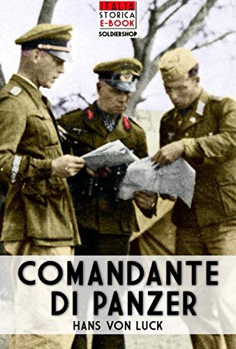 Comandante di Panzer (Italia Storica Ebook Vol. 27)