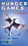 Telecharger Livres Hunger Games tome 3 La revolte version francaise (PDF,EPUB,MOBI) gratuits en Francaise