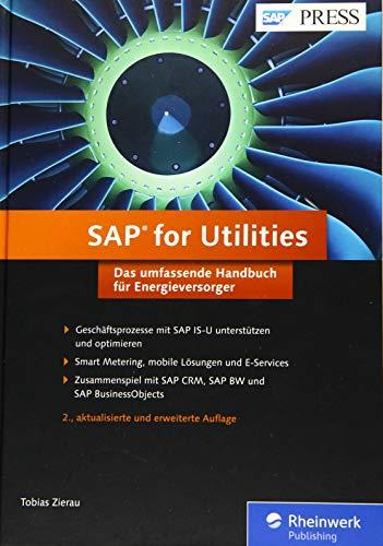 SAP for Utilities: So optimieren Sie Ihre Geschäftsprozesse mit SAP IS-U. Das umfassende Handbuch für Energieversorger. (SAP PRESS) - Smart-energie-handbuch