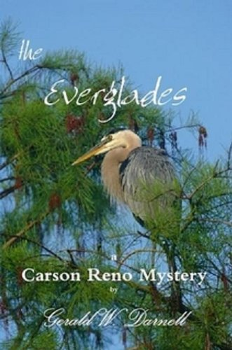 the Everglades (Carson Reno Mystery Series Book 7) (English Edition)