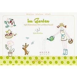 Meine kleine Welt im Garten: Süße Stickmotive für dich und deine Freunde