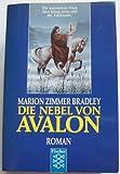 Die Nebel von Avalon. Roman.