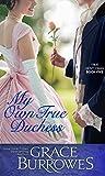 My Own True Duchess (True Gentleman Book 5) (English Edition)