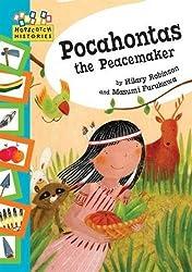Pocahontas the Peacemaker (Hopscotch Histories)
