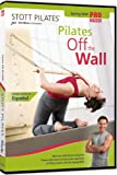 Stott Pilates: Pilates Off the Wall [Reino Unido] [DVD]