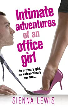 Intimate Adventures of an Office Girl by [Lewis, Sienna]