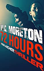 72 Hours (Ryan Archer #1) (English Edition)