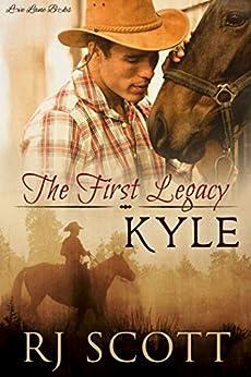 Kyle (Legacy Series Book 1) (English Edition) von [Scott, RJ]
