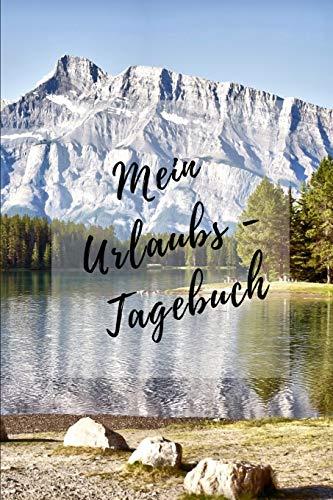 Mein Urlaubs - Tagebuch: Notizbuch A5 kariert (6x9) für die Reise, den Urlaub / modisches Tagebuch und Logbuch 108 Seiten Berge