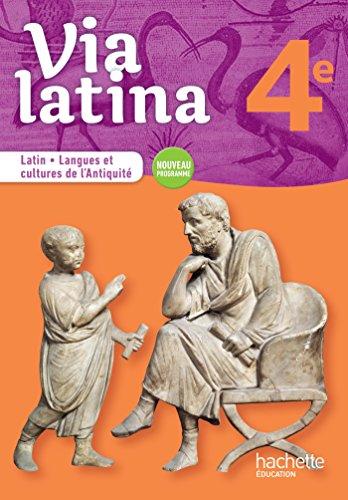 Latin - Langues et cultures de l'Antiquité 4e Via latina