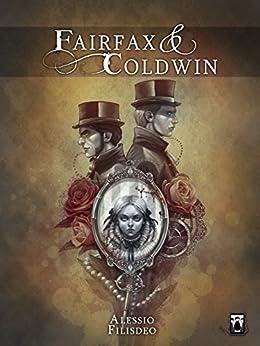Fairfax & Coldwin di [Alessio Filisdeo]