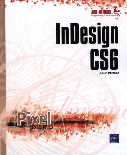 InDesign CS6 pour PC/Mac par Collectif