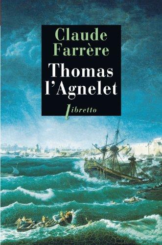 Thomas l'Agnelet : Gentilhomme de fortune