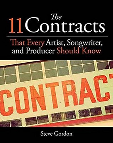 11 Contracts That Every Artist, Songwriter, and Producer Sho