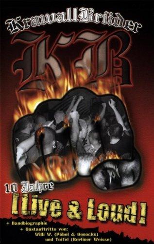 KrawallBrüder - 10 Jahre Live & Loud! [Edizione: Germania]