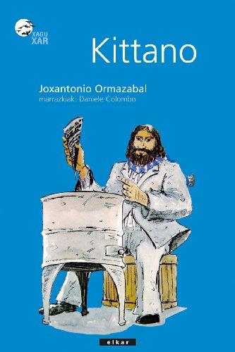 Kittano (Xaguxar) por Joxan Ormazabal Berasategi