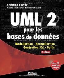 ULM 2 pour les bases de données : Modélisation, normalisation, génération, SQL, outils