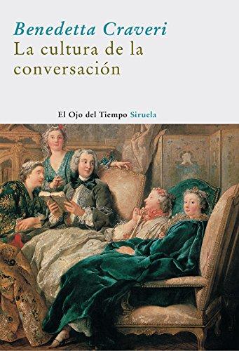 La cultura de la conversación (El Ojo del Tiempo)