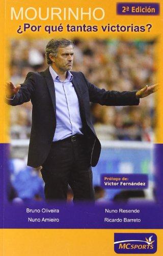 Mourinho, ¿por qué tantas victorias? por Bruno Félix Mateus . . . [et al. ] Oliveira