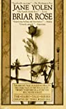 Briar Rose by Jane Yolen (1993-11-15)