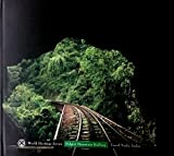 World Heritage Series - Nilgiri Mountain Railway