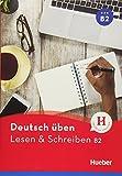 Lesen & Schreiben B2: Buch (Deutsch üben - Lesen & Schreiben)