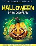Halloween para Colorear para Niños: Libro para Colorear para Niños  - Halloween Libros Infantiles - Regalo Infantil Halloween - Halloween Infantil