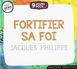 Livre Audio CD 9 Jours pour Fortifier Sa Foi avec Jacques Philippe