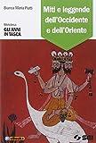 Scarica Libro Miti e leggende dell Occidente e dell Oriente (PDF,EPUB,MOBI) Online Italiano Gratis