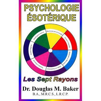 PSYCHOLOGIE ÉSOTÉRIQUE - Les Sept Rayons