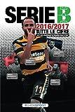 Almanacco della Serie B 2016-2017: Tutte le cifre del secondo livello professionistico del campionato italiano di calcio