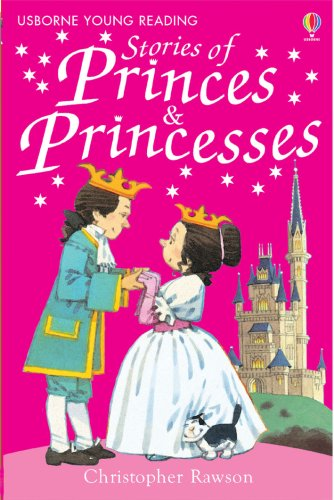 Stories of Princes and Princesses (Young Reading Series 1)