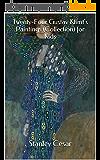 Twenty-Four Gustav Klimt's Paintings (Collection) for Kids (English Edition)